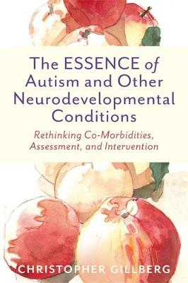 ESSENCE of Autism and Other Neurodevelopmental Conditions, T...