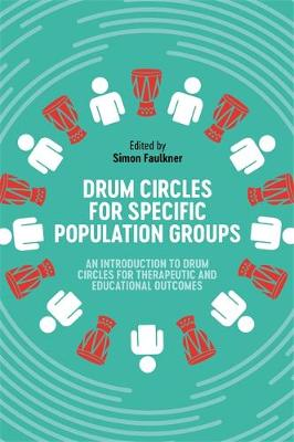 Drum Circles for Specific Population Groups: An Introduction...