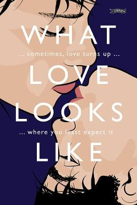 What Love Looks Like: Sometimes love turns up where you leas...