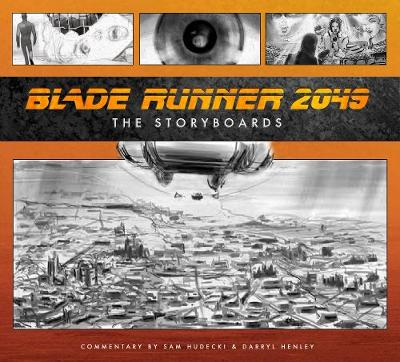 Blade Runner 2049: The Storyboard
