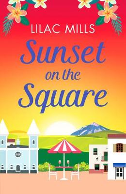 Sunset on the Square: Escape on a Spanish holiday with this ...