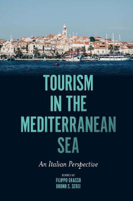 Tourism in the Mediterranean Sea: An Italian Perspective