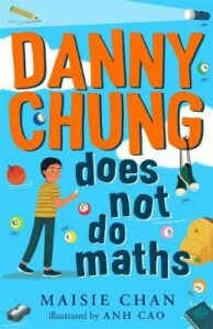 Signed Bookplate Edition: Danny Chung Does Not Do Maths