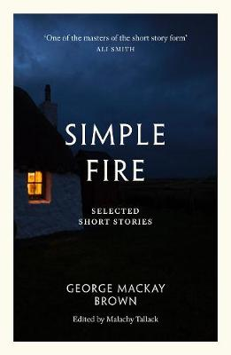 Simple Fire: Selected Short Stories