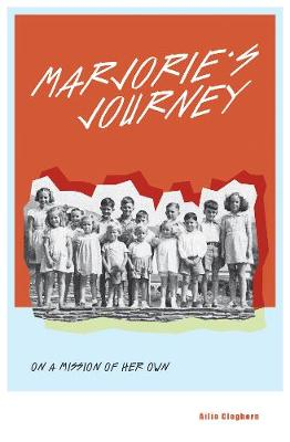 Marjorie's Journey: On A Mission of Her Own