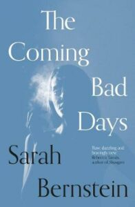 Coming Bad Days, The