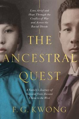 Ancestral Quest, The: A True Story of a Family Torn Between ...