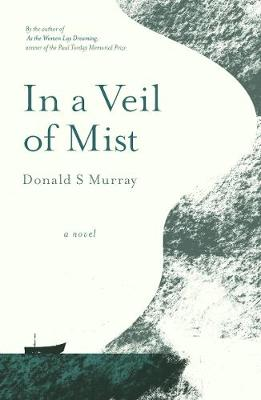 In a Veil of Mist