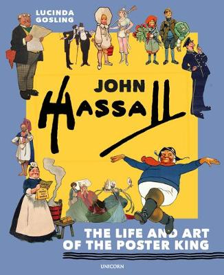 John Hassall: The Life and Art of the Poster King
