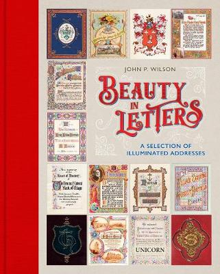 Beauty in Letters: A Selection of Illuminated Addresses