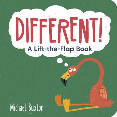 Different!: A Lift-the-Flap-Book