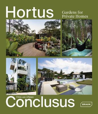 Hortus Conclusus: Gardens for Private Homes
