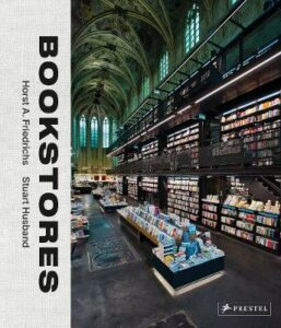Bookstores: A Celebration of Independent Booksellers