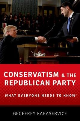 Conservatism and the Republican Party: What Everyone Needs t...