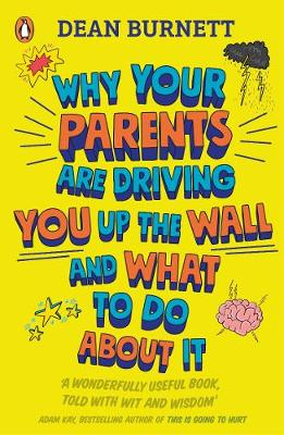 Why Your Parents Are Driving You Up the Wall and What To Do ...