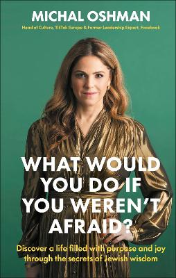 What Would You Do If You Weren't Afraid?: Discover A L...