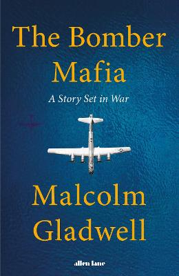 Bomber Mafia, The: A Story Set in War