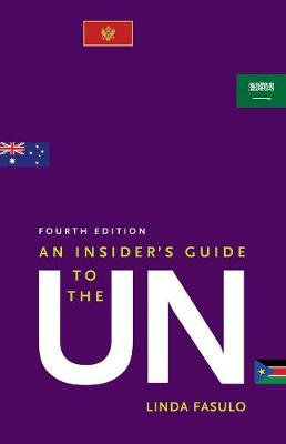 Insider's Guide to the UN, An