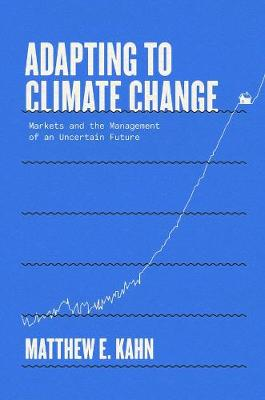 Adapting to Climate Change: Markets and the Management of an...