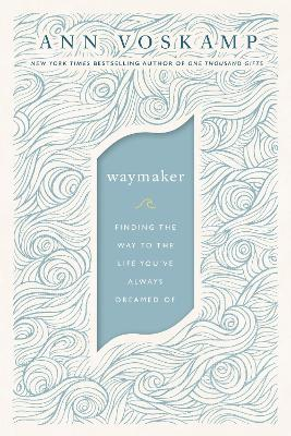 WayMaker: A Dare to Hope