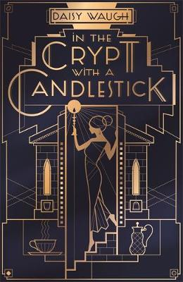 In the Crypt with a Candlestick: 'An irresistible cham...