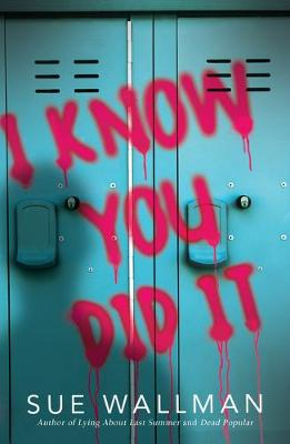 I Know You Did It