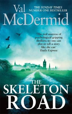 Skeleton Road, The: A chilling, nail-biting psychological thriller that will have you hooked