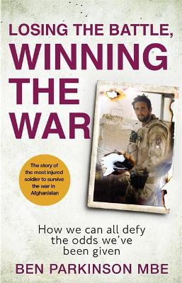 Losing the Battle, Winning the War: How we can all defy the ...