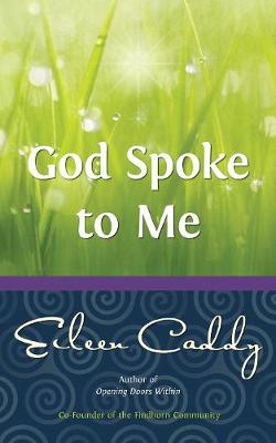 God Spoke to Me: Reprint with New Cover