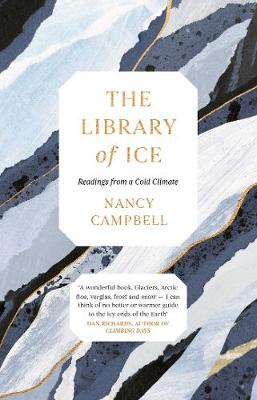 Library of Ice, The: Readings from a Cold Climate
