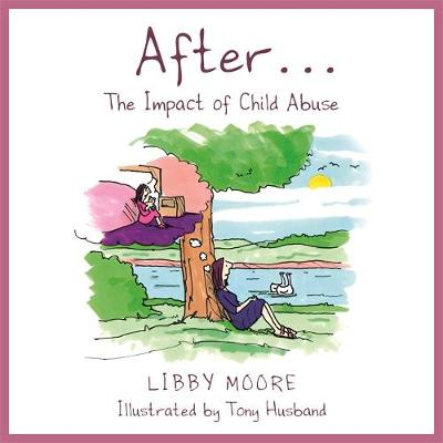 After…: The Impact of Child Abuse