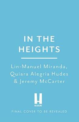 In The Heights: Finding Home **The origin story behind the f...