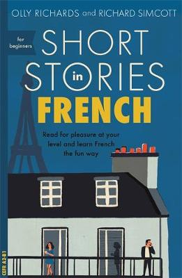 Short Stories in French for Beginners: Read for pleasure at ...