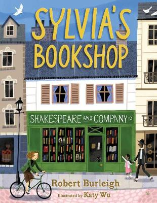 Sylvia's Bookshop: The Story of Paris's Beloved ...