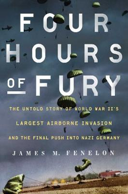 Four Hours of Fury: The Untold Story of World War II's...