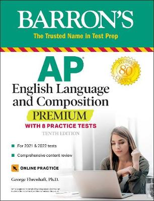 AP English Language and Composition Premium: With 8 Practice...