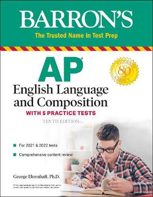 AP English Language and Composition: With 5 Practice Tests