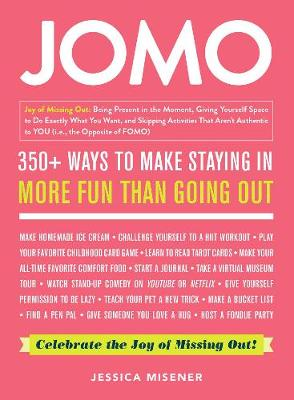JOMO: Celebrate the Joy of Missing Out!