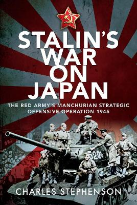 Stalin's War on Japan: The Red Army's 'Man...