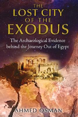Lost City of the Exodus: The Archaeological Evidence Behind ...