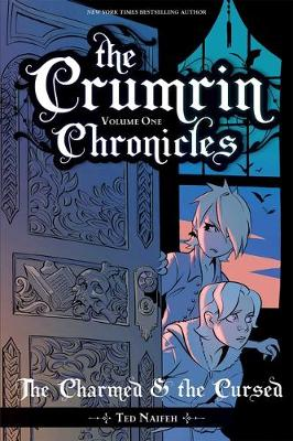 Crumrin Chronicles Vol. 1, The: The Charmed and the Cursed
