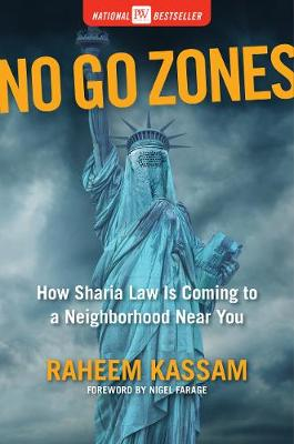 No Go Zones: How Sharia Law Is Coming to a Neighborhood Near...