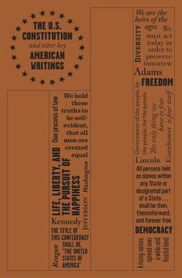 U.S. Constitution and Other Key American Writings, The