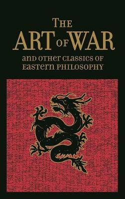 Art of War & Other Classics of Eastern Philosophy, The