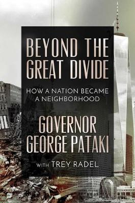 Beyond the Great Divide: How A Nation Became A Neighborhood