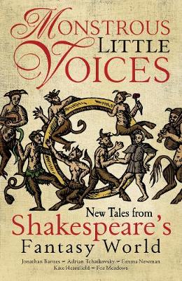 Monstrous Little Voices: New Tales From Shakespeare's ...