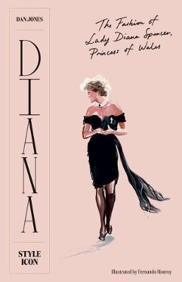 Diana: Style Icon: A Celebration of the Fashion of Lady Dian...