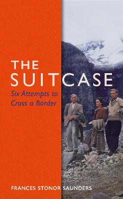 Suitcase, The: Six Attempts to Cross a Border