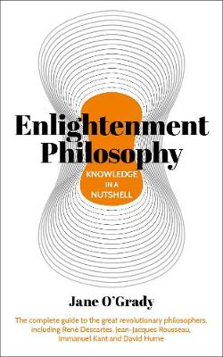 Knowledge in a Nutshell: Enlightenment Philosophy: The compl...