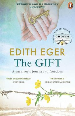 Gift, The: A survivor's journey to freedom